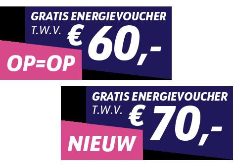 Gratis energievoucher van €60,- en €70,-